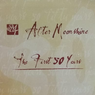 After Moonshine - The First 50 Years
